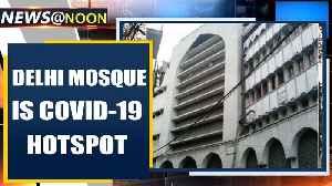 Delhi mosque becomes virus hotspot, CM Kejriwal orders FIR against Maulana | Oneindia News [Video]