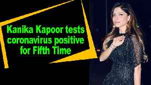Kanika Kapoor tests COVID-19 positive for fifth time [Video]