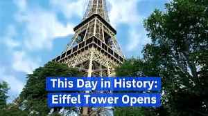 This Day in History: Eiffel Tower Opens [Video]