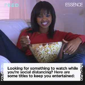 Things to Binge Watch While Social Distancing [Video]