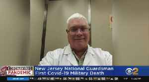 N.J. National Guardsman, Renouned Neurosurgeon Die Of COVID-19 [Video]