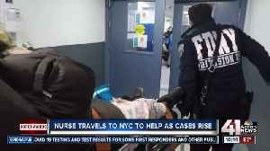 KC nurse travels to NYC to help as cases rise [Video]