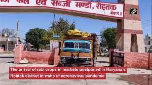 Coronavirus outbreak Rabi crop trading postponed in Haryana Rohtak [Video]