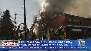 First Responders To Be Notified When Treating Or Transporting Coronavirus Patients [Video]