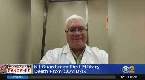 National Guardsman, Neurosurgeron Among Coronavirus Deaths [Video]