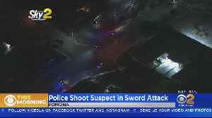 Suspect Armed With Sword Fatally Shot By Police In Pomona [Video]