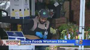 Whole Foods Workers Stage Sickout [Video]