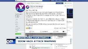 Zoom hack attack warning [Video]
