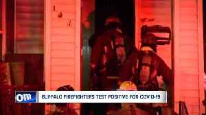 Buffalo firefighters test positive for covid-19 [Video]