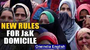 Govt changes rule for J&K domicile months after revoking special staus | Oneindia News [Video]
