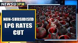 Prices of non-subsidised cylinders slashed by up to Rs 62 per unit | Oneindia News [Video]