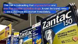 FDA Calls for Zantac to Be Pulled From Market [Video]