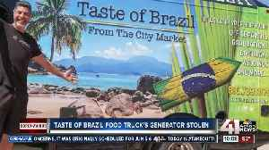 Generator stolen from 'Taste of Brazil' food truck [Video]