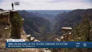 Calls mount to close Grand Canyon after resident gets virus [Video]