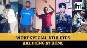 'From cooking to cleaning': What Indian special athletes are doing amid lockdown [Video]