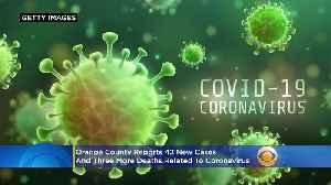 Orange County Reports 3 More Coronavirus-Related Deaths [Video]