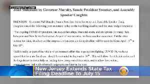 New Jersey Extends State Tax Filing Deadline To July 15 [Video]