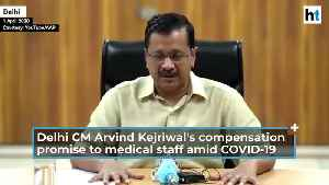 Covid-19 | 'Rs 1 crore compensation...': Delhi CM's promise to medical staff [Video]