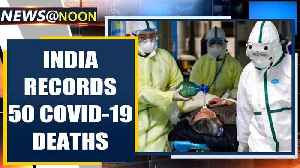 Jump in India's COVID-19 cases, 1965 infected, 50 deaths reported | Oneindia News [Video]