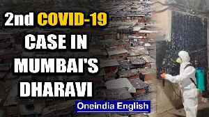 Coronavirus: Second COVID-19 case in Mumbai's Dharavi in less than 24 Hours | Oneindia [Video]
