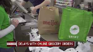 Delays with online grocery orders during COVID-19 outbreak [Video]