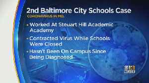 Baltimore City Schools Sees Second Coronavirus Case [Video]
