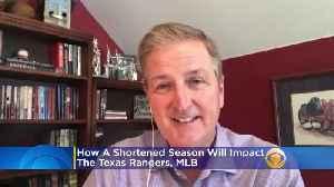 Bill Jones Talks How A Shortened MLB Season Could Affect The Texas Rangers [Video]