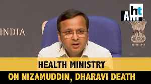 COVID-19 | Nizamuddin cases tracing; Dharavi death: Health Ministry briefs [Video]