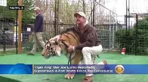 'Tiger King' Star Joe Exotic Reportedly In Coronavirus Quarantine In Fort Worth Prison [Video]