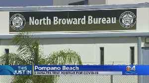 BSO Inmates Test Positive For Coronavirus [Video]