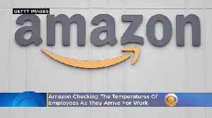 Coronavirus: Amazon Doing Temperature Checks On Thousands Of Workers [Video]