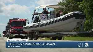 First responders hold parade in Boynton Beach [Video]