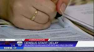 Census organizers pushing back start date amid coronavirus concerns [Video]