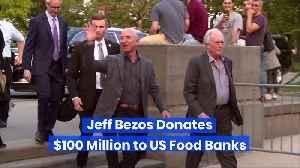 Jeff Bezos Donates $100 Million to US Food Banks [Video]
