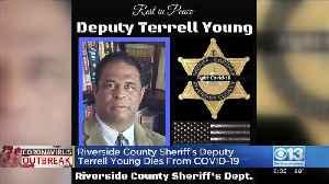 Riverside County Sheriff's Deputy Dies From COVID-19 [Video]