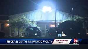 Report: 15 deaths at Norwood facility [Video]