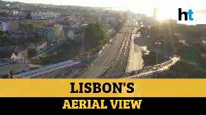 Watch: Aerial view of Lisbon's popular tourist spots, roads amid lockdown [Video]