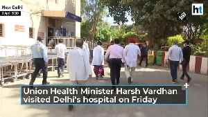 Health Minister Harsh Vardhan visits Delhi hospital, lauds medical staff [Video]