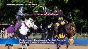 Scarborough Renaissance Festival Canceled For 1st Time In 40-Year History [Video]