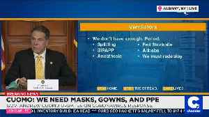 Cuomo: We Need Masks, Gowns, and PPE [Video]