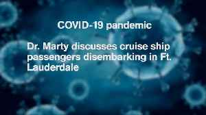 WEB EXTRA: Dr. Aileen Marty On Whether Docking Cruise Ships With COVID-19 Patients Putting Public At Risk [Video]
