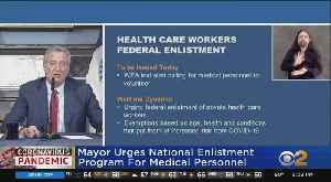 Coronavirus Update: Mayor Urges National Enlistment Program For Medical Personnel [Video]
