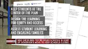 Michigan issues guide for schools to lay out K-12 learning plans during COVID-19 outbreak [Video]
