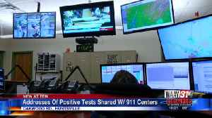 Addresses of positive cases shared with 911 centers [Video]