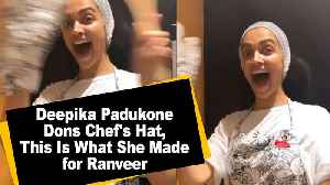 Deepika Padukone Dons Chef's Hat, This Is What She Made for Ranveer [Video]