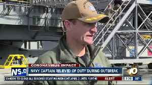 Navy captain relieved of duty during outbreak [Video]