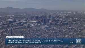 Phoenix prepares for budget shortfall [Video]