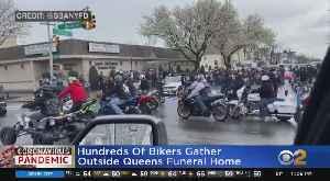 Coronavirus Update: Hundreds Of Bikers Flood Queens Streets To Attend Funeral [Video]