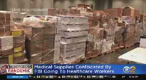 Coronavirus Update: NY, NJ Medical Professionals To Receive Confiscated Supplies [Video]