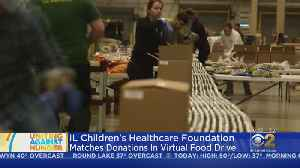Illinois Children's Healthcare Foundation Matches Donations In Virtual Food Drive [Video]